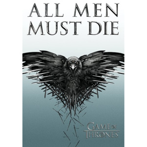 Plakát, Obraz - Hra o Trůny - Game of Thrones - All Men Must Die, (61 x 91,5 cm)