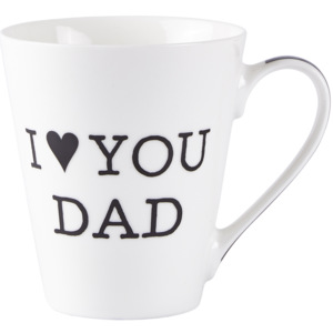 Porcelánový hrnek I LOVE YOU DAD