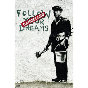 Plakát, Obraz - Banksy street art - follow your dreams, (61 x 91,5 cm)