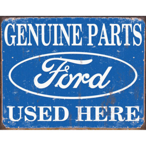 Plechová cedule: Ford (genuine parts used here) - 30x40 cm