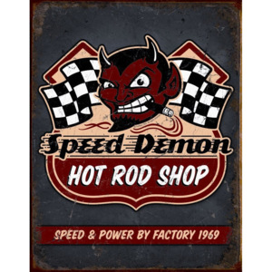 Plechová cedule: Speed Demon (Hot Rod Shop) - 40x30 cm