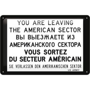 Nostalgic Art Plechová cedule – You are leaving the american sector 20x30 cm