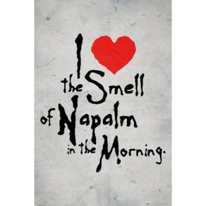 Plakát - I love the Smell of the Napalm in the Morning