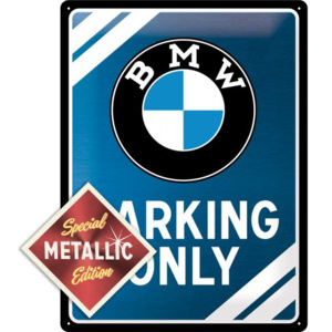 Nostalgic Art Plechová cedule - BMW Parking Only (Special Edition)