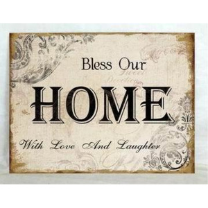 Plechová vintage cedule Bless Our Home - with love and laughter 19SP46