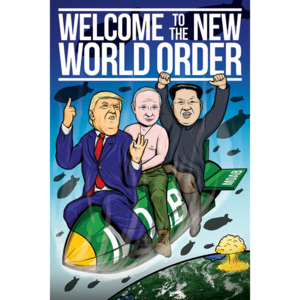 Plakát, Obraz - Welcome To The New World Order, (61 x 91,5 cm)