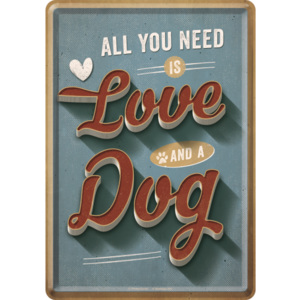 Nostalgic Art Plechová pohlednice - All You Need is Love and a Dog