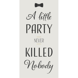 Magnetka A little party never killed nobody