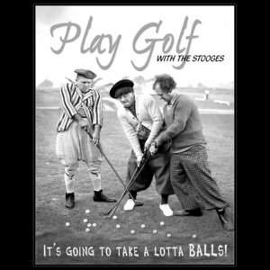 Plechová cedule: Play Golf with Stooges