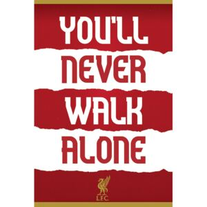 Plakát, Obraz - Liverpool FC - You'll Never Walk Alone, (61 x 91,5 cm)