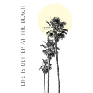 Ilustrace Life is better at the beach | palm trees, Melanie Viola