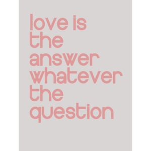 Ilustrace Love is the answer whatever the question, Finlay & Noa