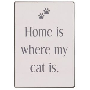 Plechová cedule Home is where my cats is (kód BDAY12 na -20 %)