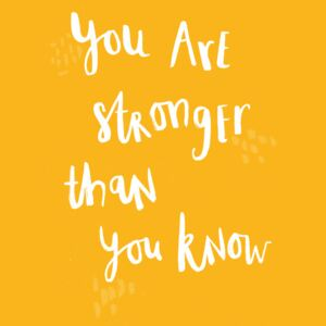 Ilustrace You are stronger than you know, Laura Irwin
