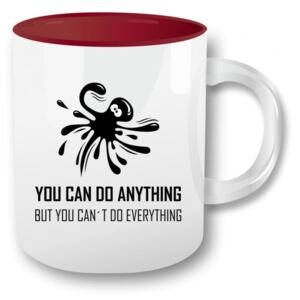Hrnek - You can do anything but can´t do everything Bordó 330 ml